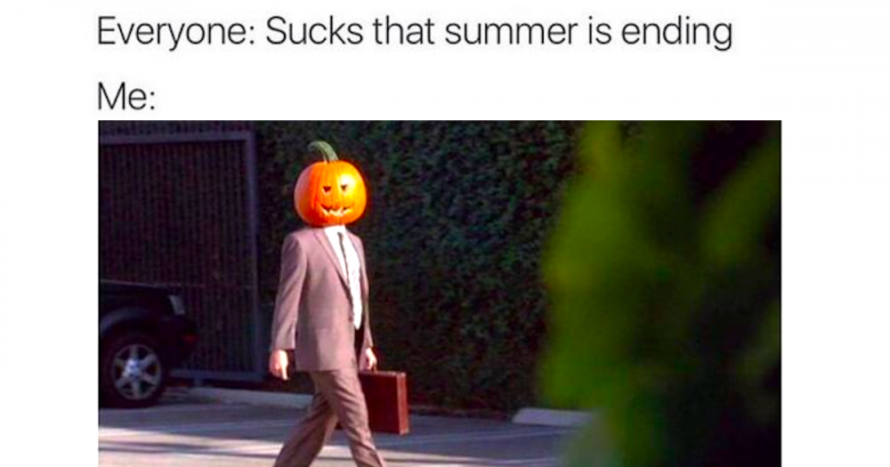 26-memes-for-anyone-whos-over-august-and