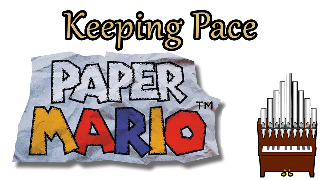 Keeping Pace Paper Mario Organ Cover