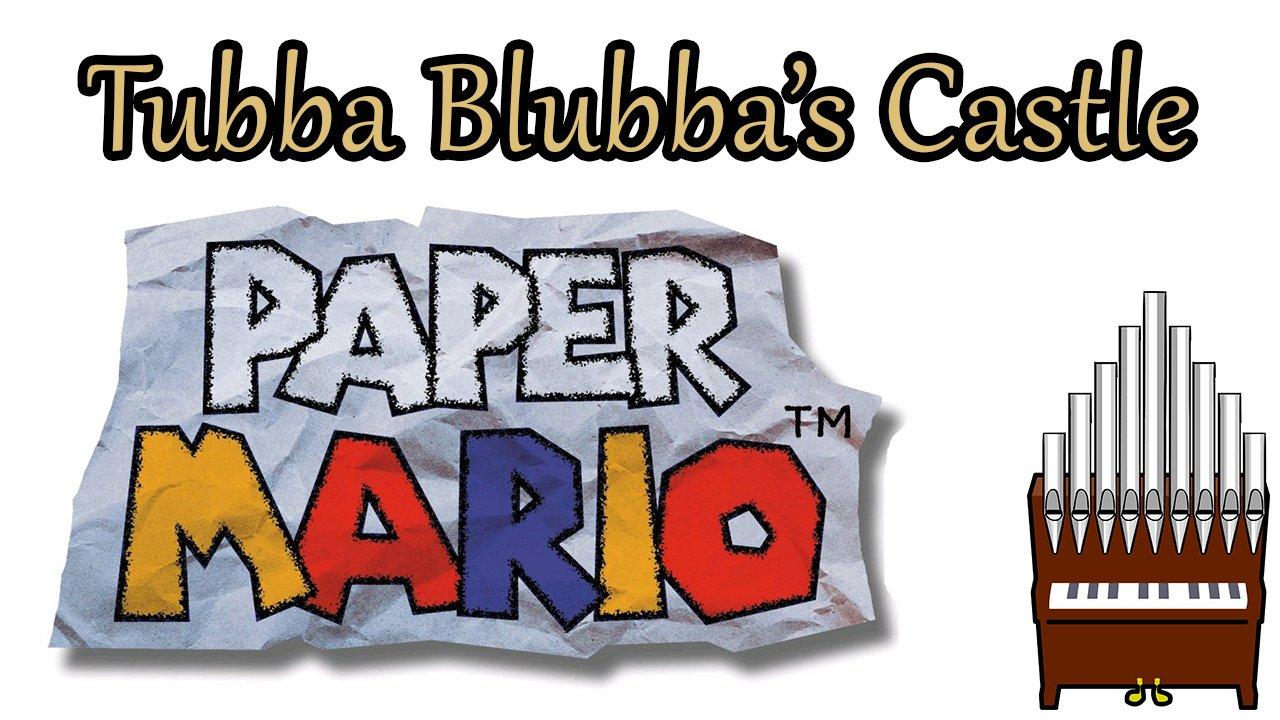 Tubba Blubba's Castle Paper Mario Organ Cover