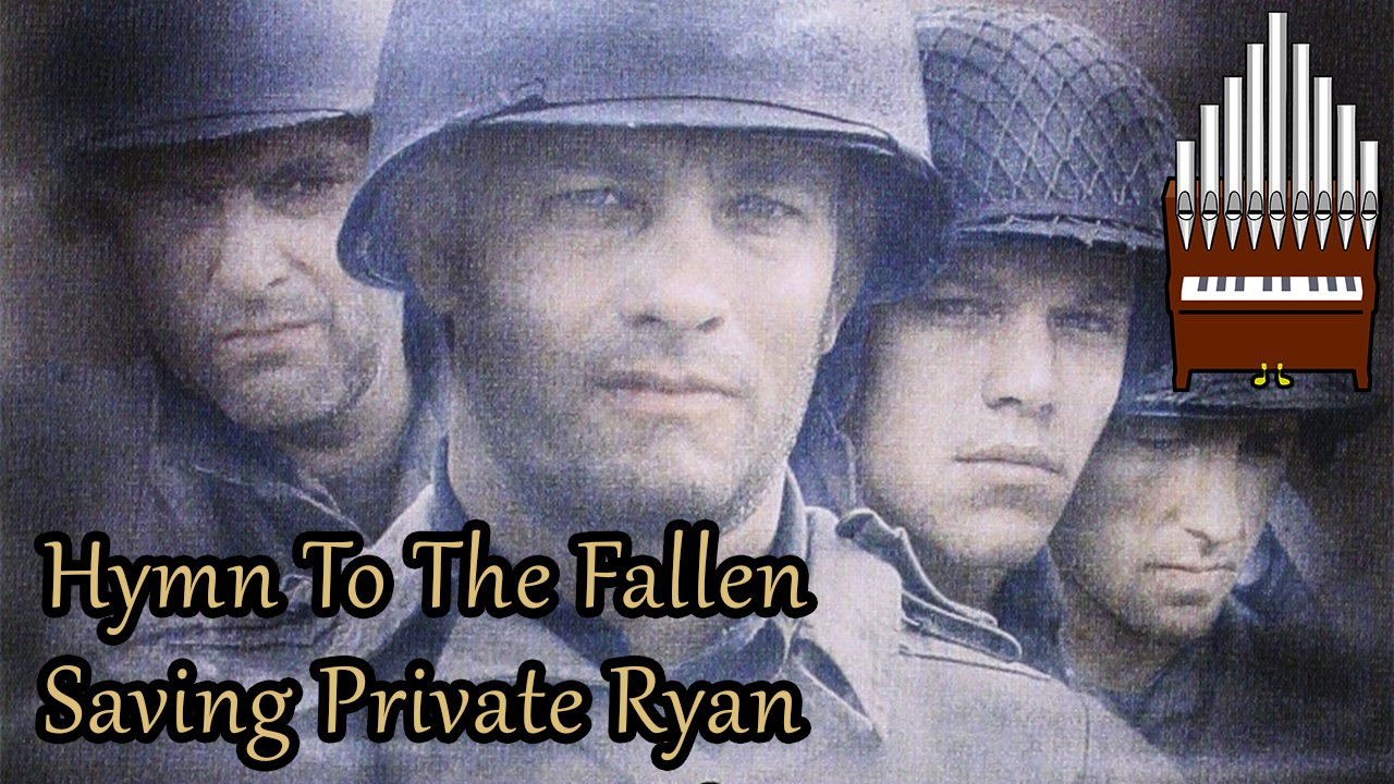 [Patreon Request] Hymn To The Fallen (Saving Private Ryan) Organ Cover