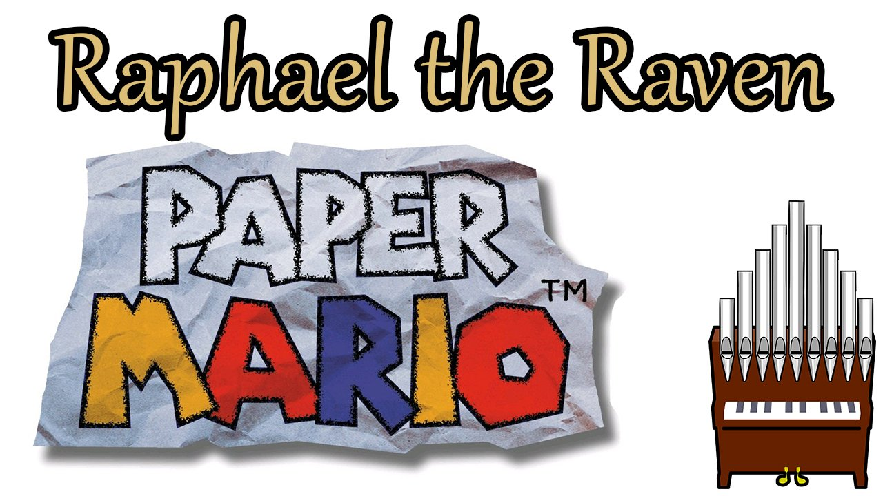 Raphael the Raven Paper Mario Organ Cover