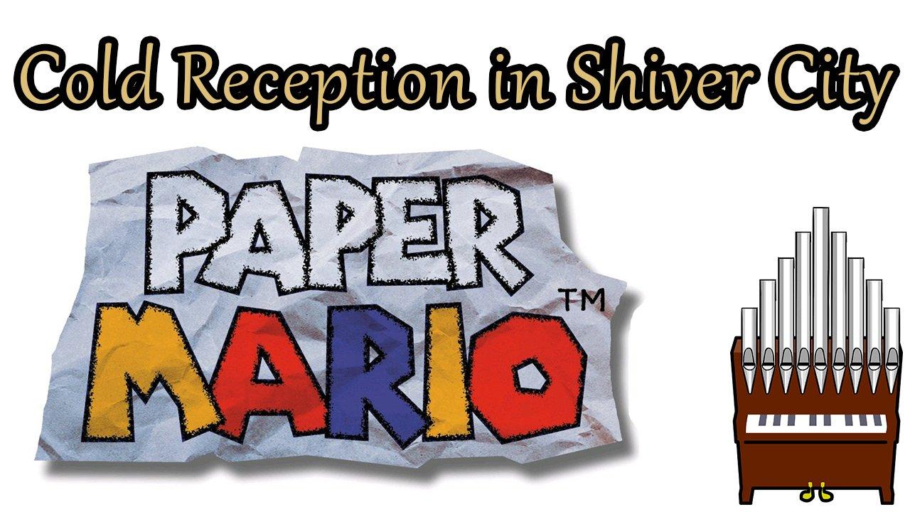 Cold Reception in Shiver City Paper Mario Organ Cover