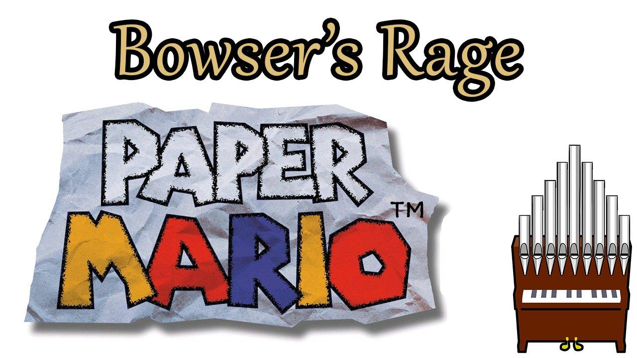 Bowser's Rage Paper Mario Organ Cover