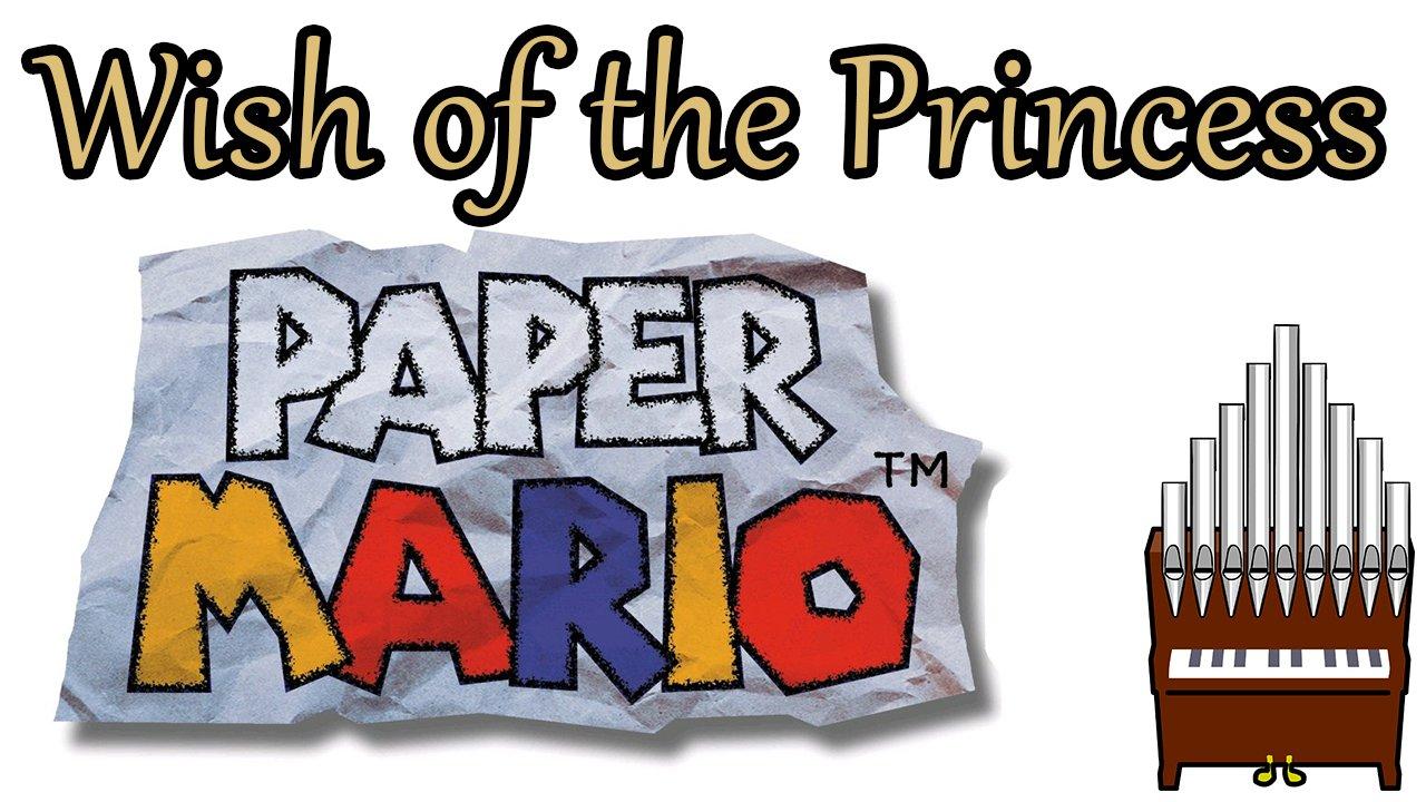 Wish of the Princess Paper Mario Organ Cover