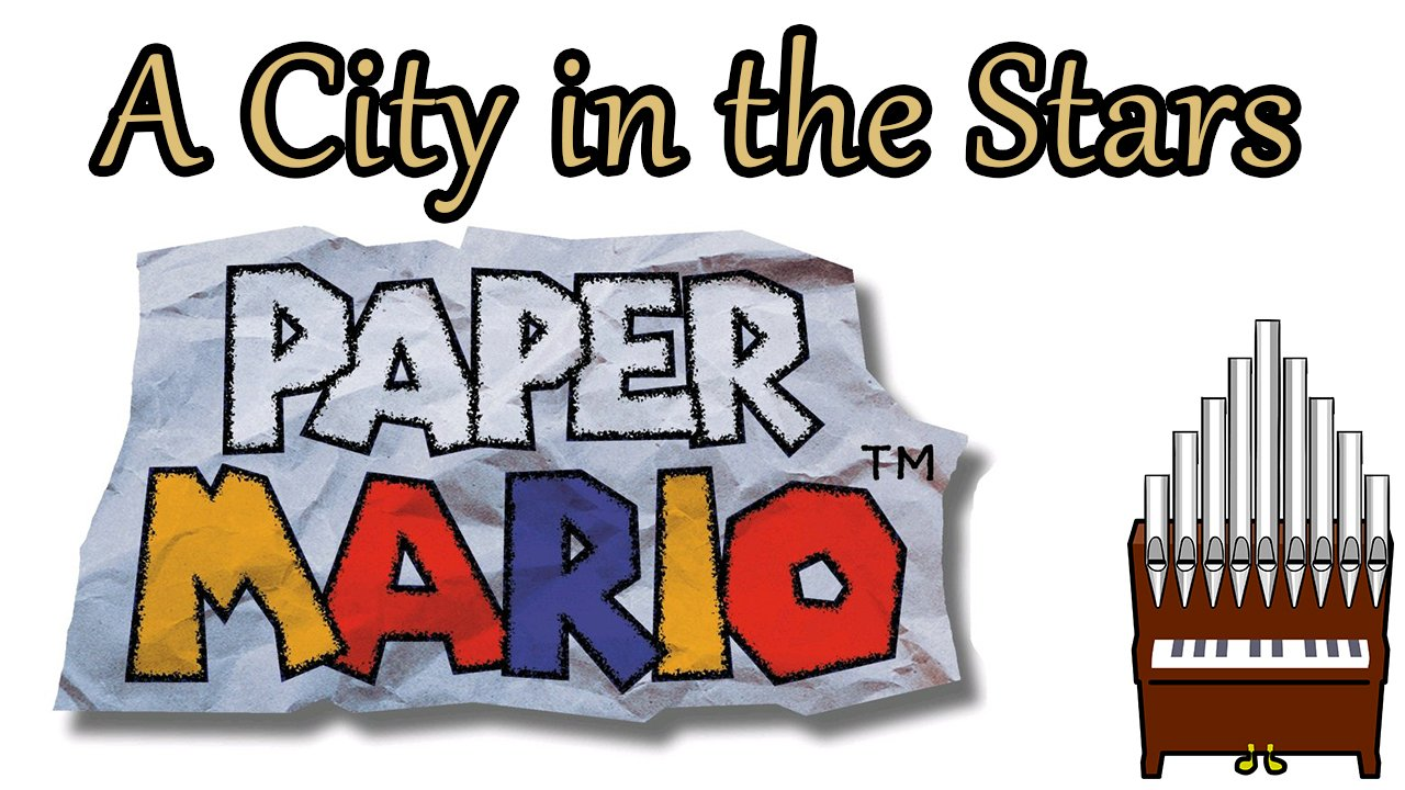 A City in the Stars Paper Mario Organ Cover