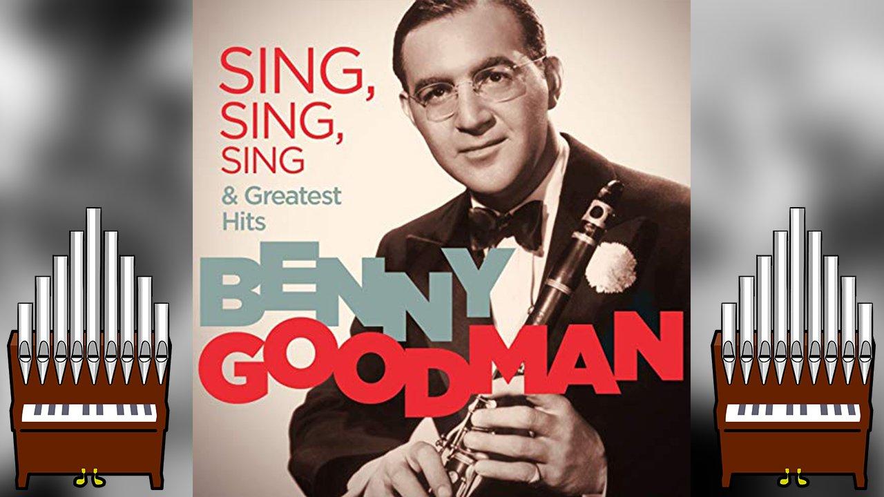 [Patreon Request] Sing, Sing, Sing (Benny Goodman) Organ Cover