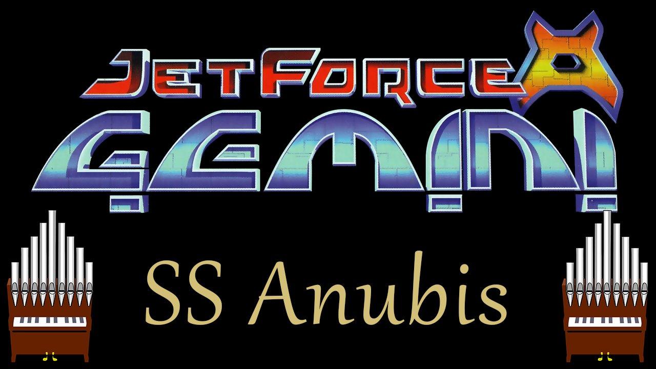 [Patreon Request] SS Anubis Jet Force Gemini Organ Cover