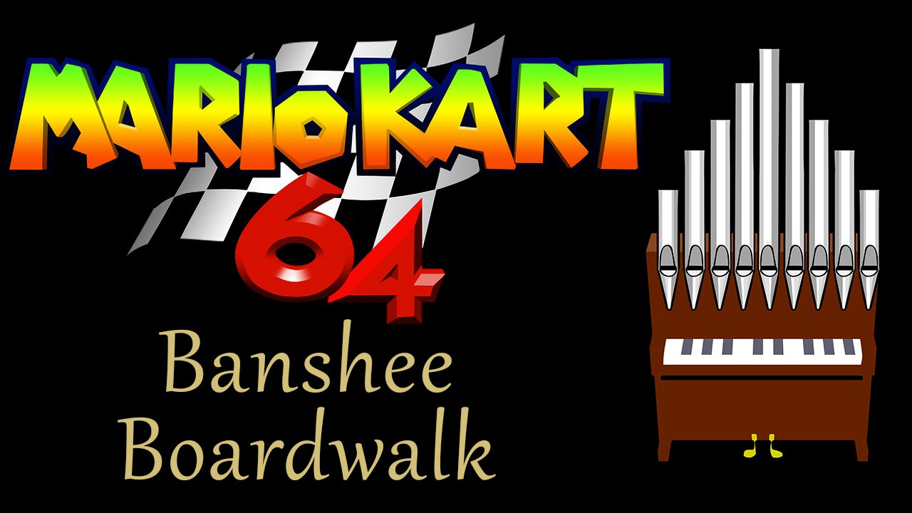 Banshee Boardwalk Mario Kart 64 Organ Cover