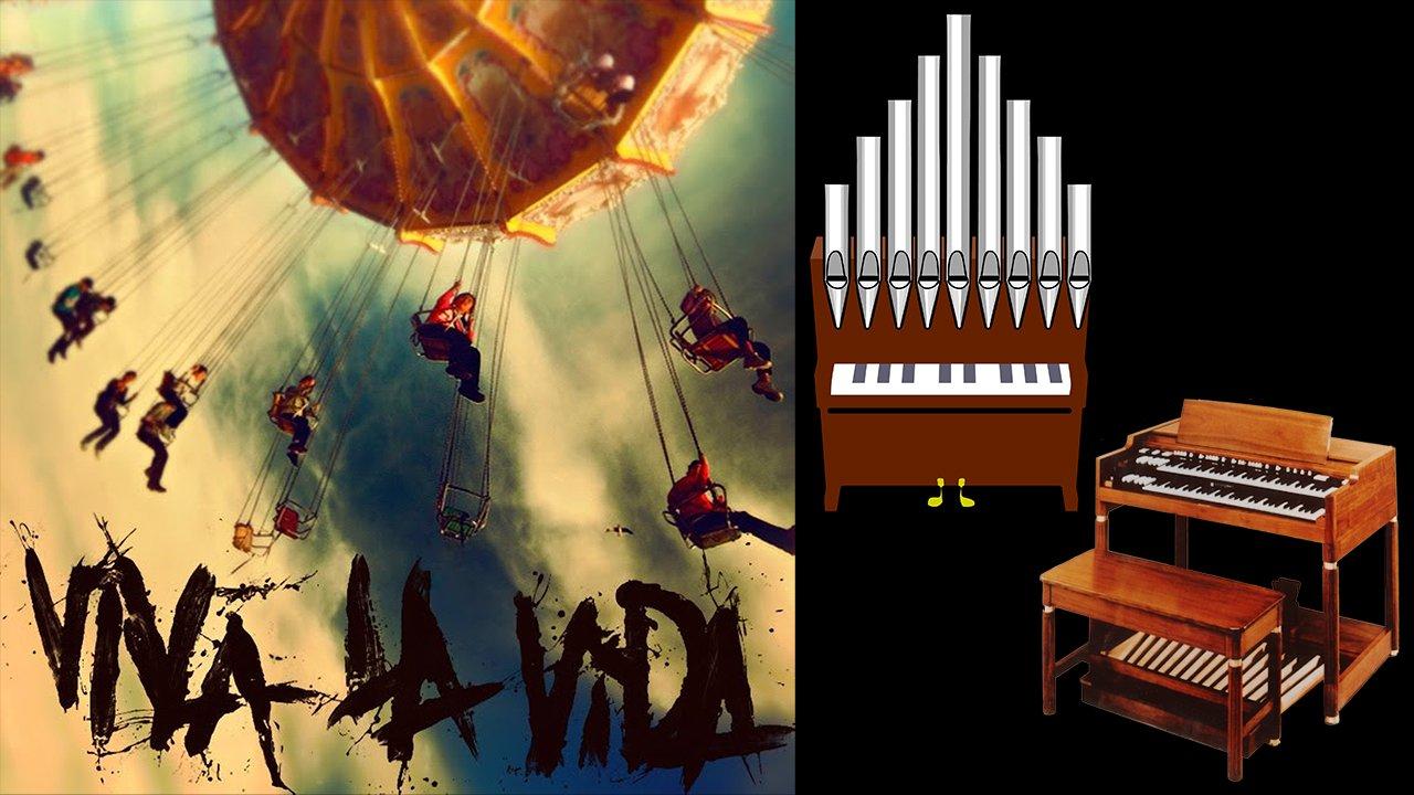 Viva La Vida (Coldplay) Organ Covers Compilation