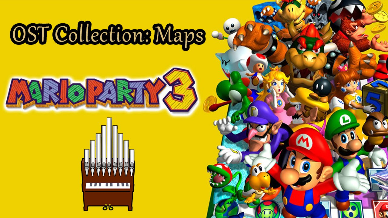 Mario Party 3 OST Collection: Maps Organ Cover