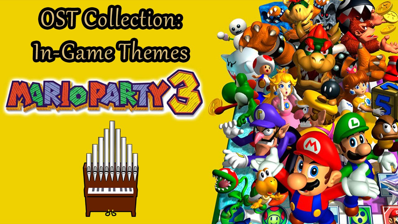 Mario Party 3 OST Collection: In-Game Themes Organ Cover