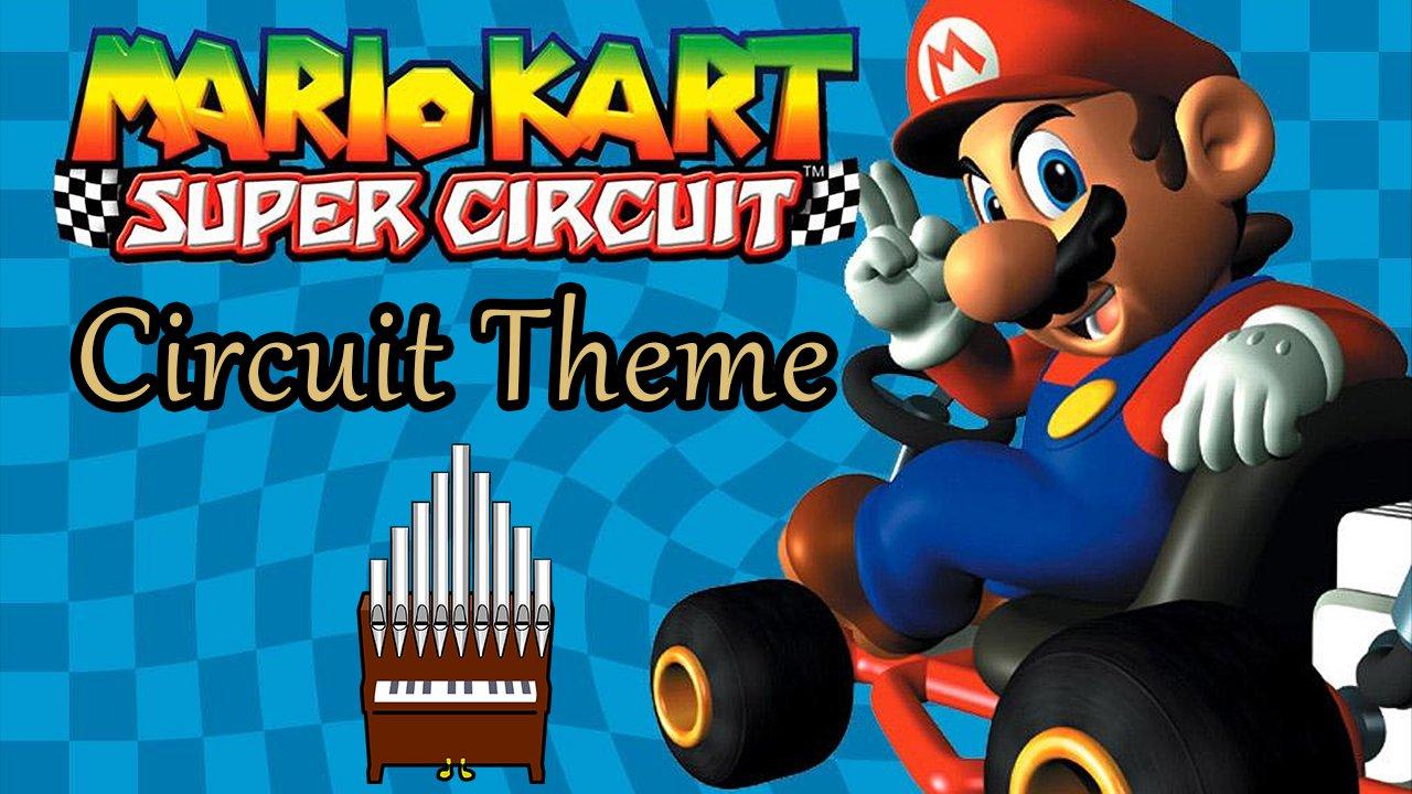 Circuit Theme (Mario Kart: Super Circuit) Organ Cover