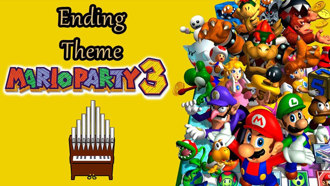 Ending Theme Mario Party 3 Organ Cover