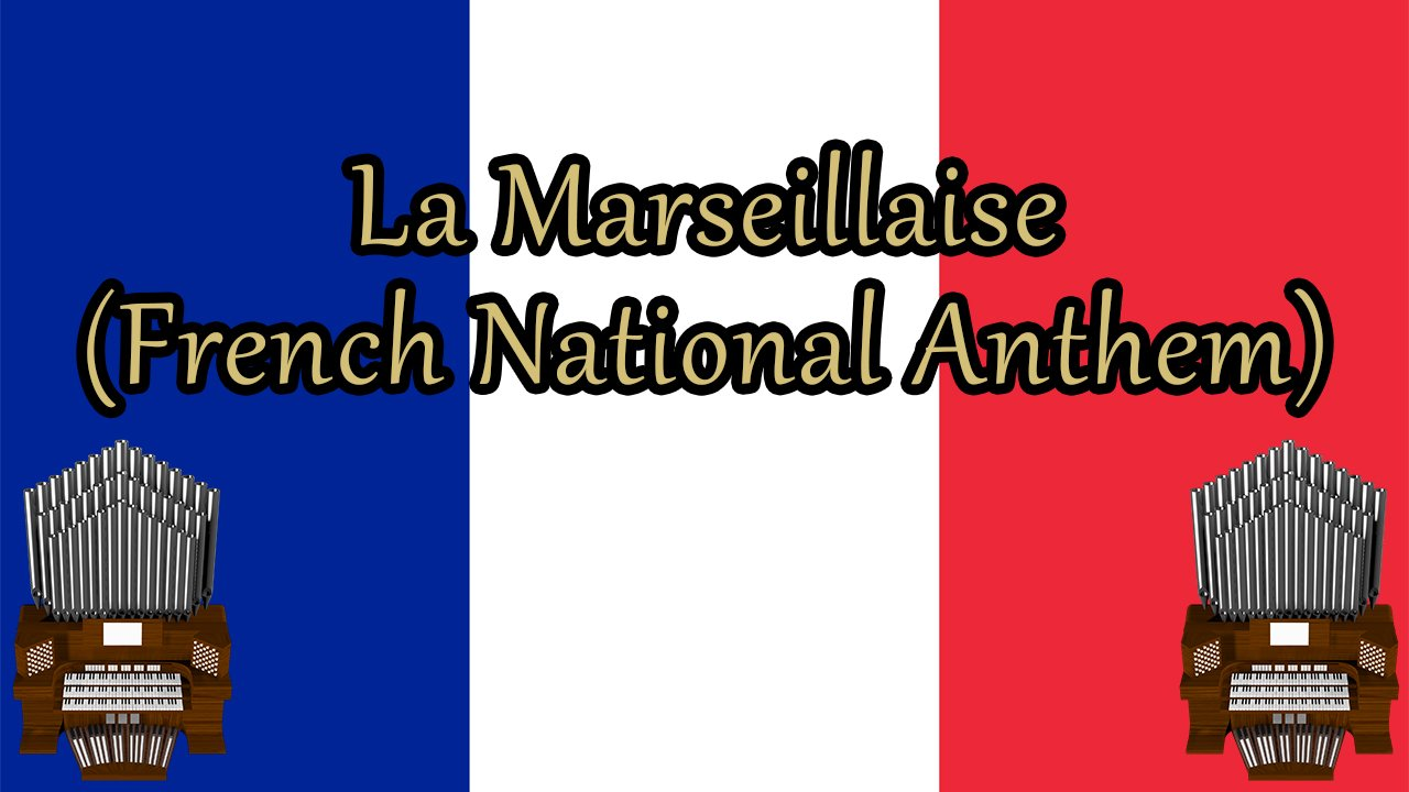 La Marseillaise (French National Anthem) Organ Cover