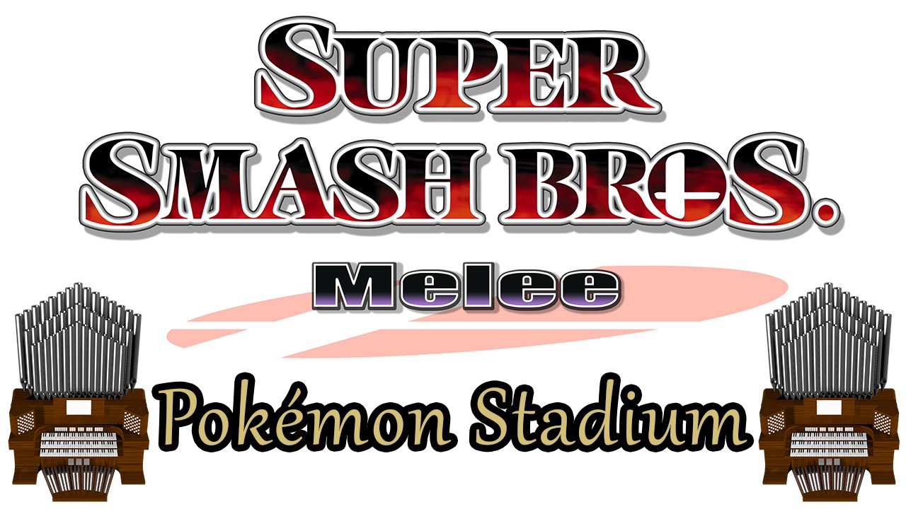 Pokémon Stadium (Super Smash Bros. Melee) Organ Cover