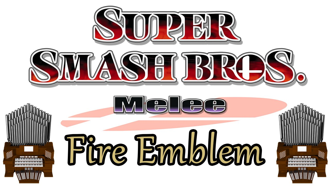 Fire Emblem (Super Smash Bros. Melee) Organ Cover