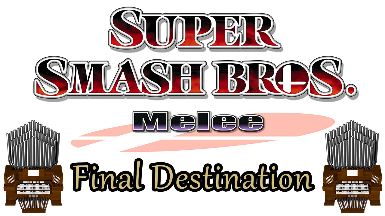 Final Destination (Super Smash Bros. Melee) Organ Cover