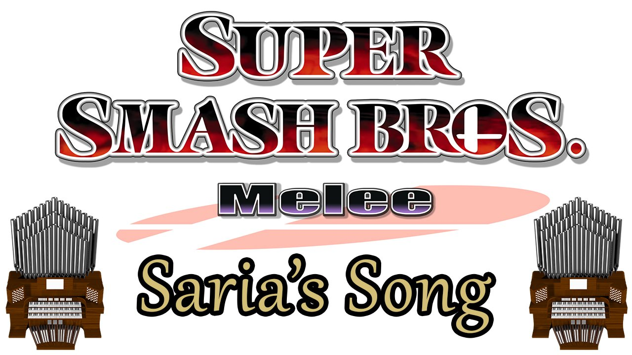 Saria's Song (Super Smash Bros. Melee) Organ Cover