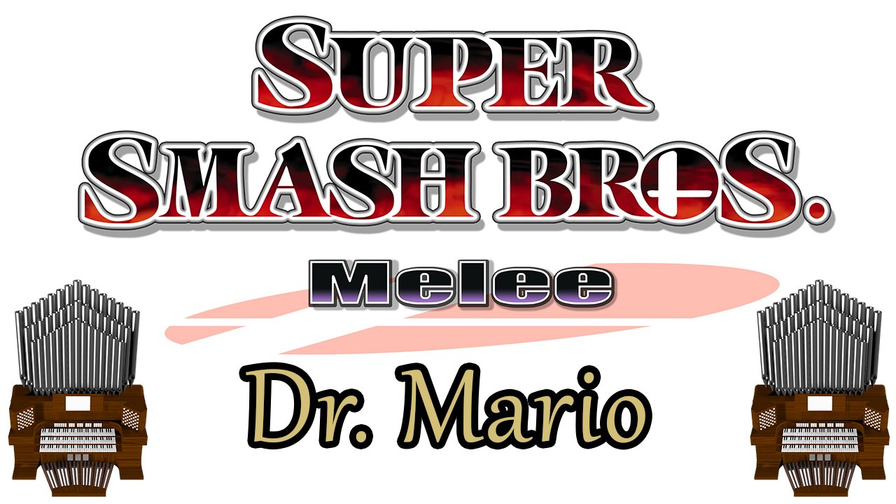 Dr. Mario (Super Smash Bros. Melee) Organ Cover