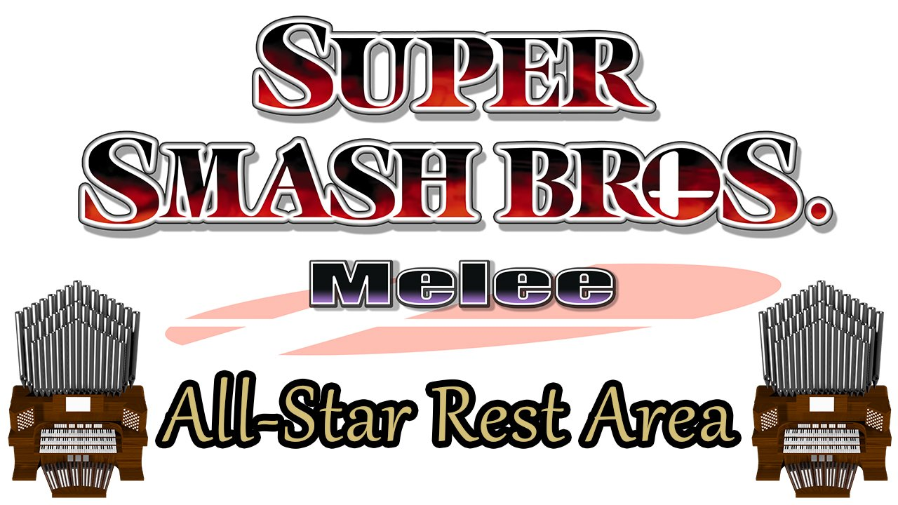 All-Star Rest Area (Super Smash Bros. Melee) Organ Cover