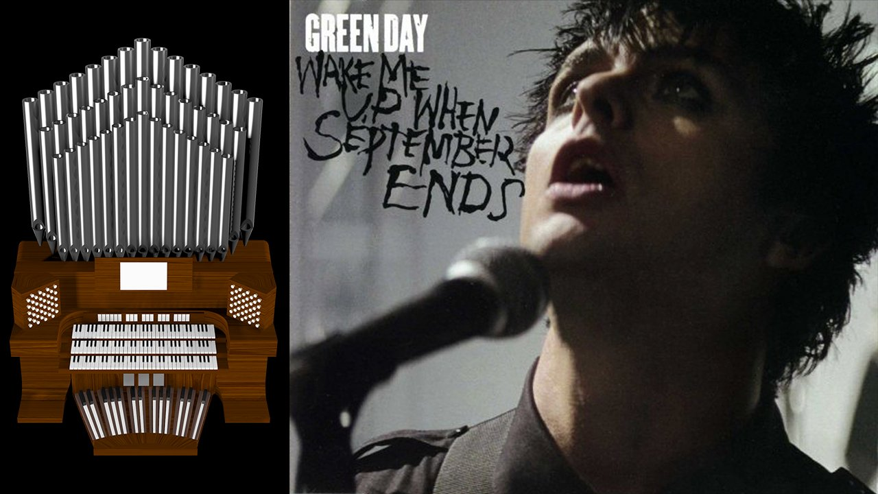 Wake Me Up When September Ends (Green Day) Organ Cover