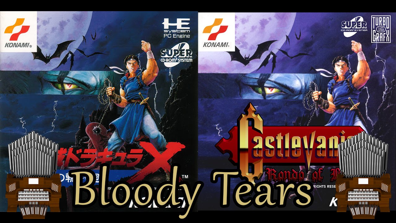Bloody Tears (Castlevania: Rondo of Blood) Organ Cover