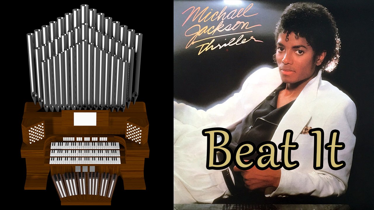 Beat It (Michael Jackson) Organ Cover