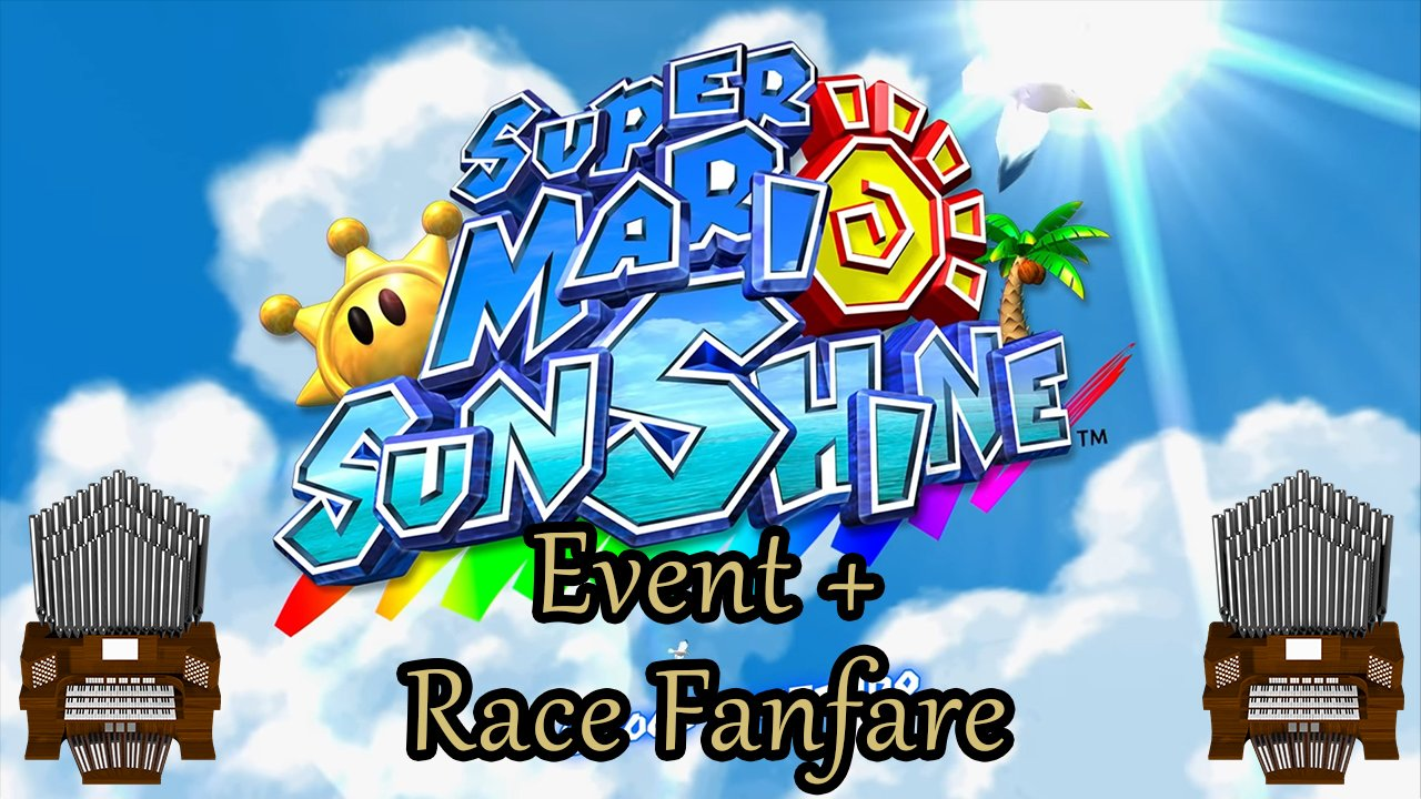 Event + Race Fanfare (Super Mario Sunshine) Organ Cover