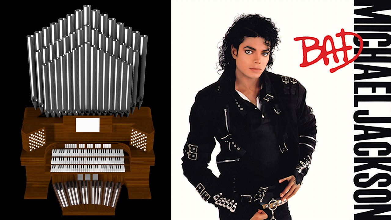 Bad (Michael Jackson) Organ Cover