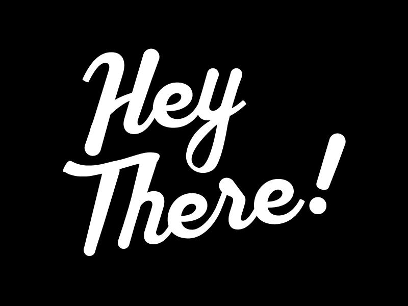 Hey-There-Picture.jpg.fbb140d760d7f32da39341928beabda2.jpg