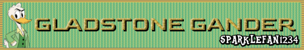 827296419_GladstoneGanderDuckTales2017signature.png.f34ea44c3b1901a81f462d921bfd9194.png